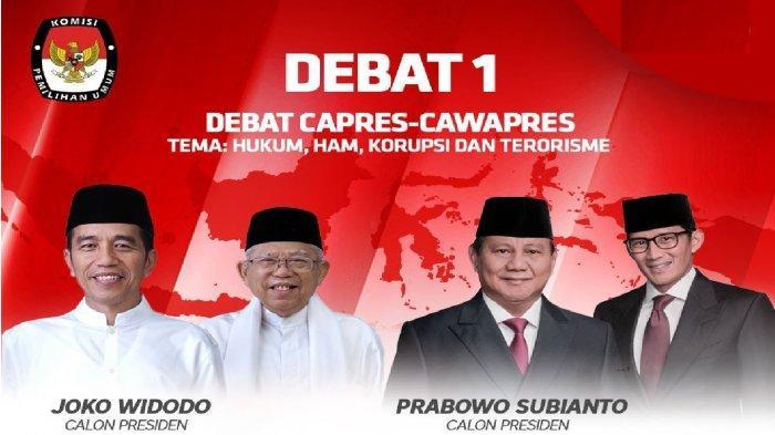 Debat Presiden 2019 (1) Untuk Indonesia Yang Lebih Baik
